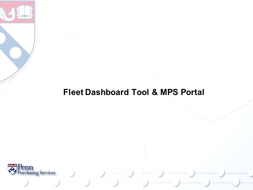 Fleet Dashboard Tool & MPS Portal