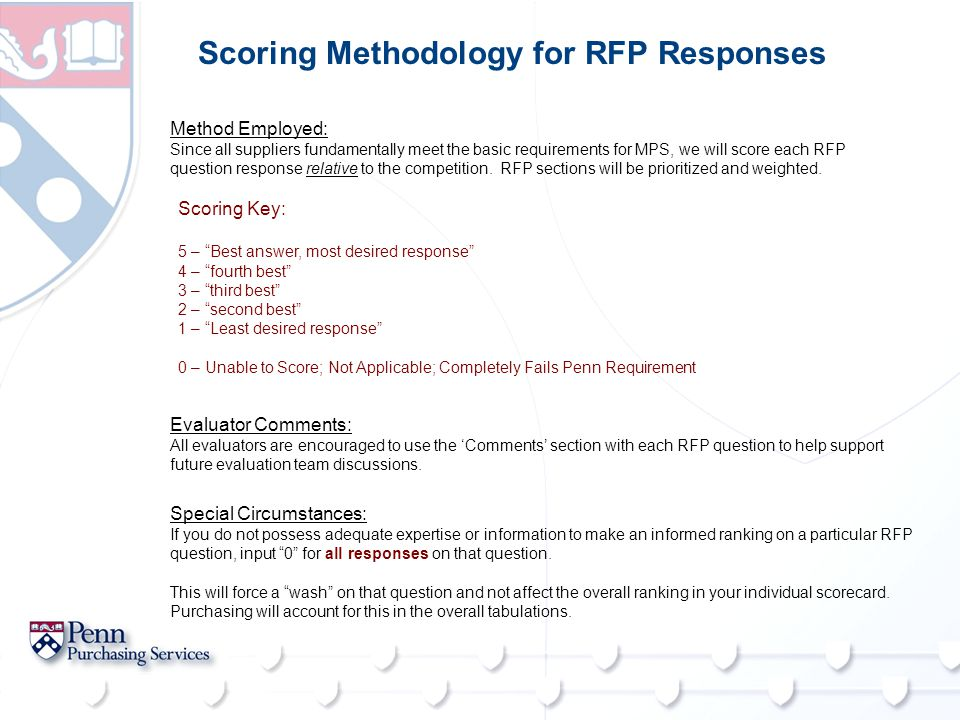 Scoring Methodology for RFP Responses Method Employed: Since all suppliers fundamentally meet the basic requirements for MPS, we will score each RFP q