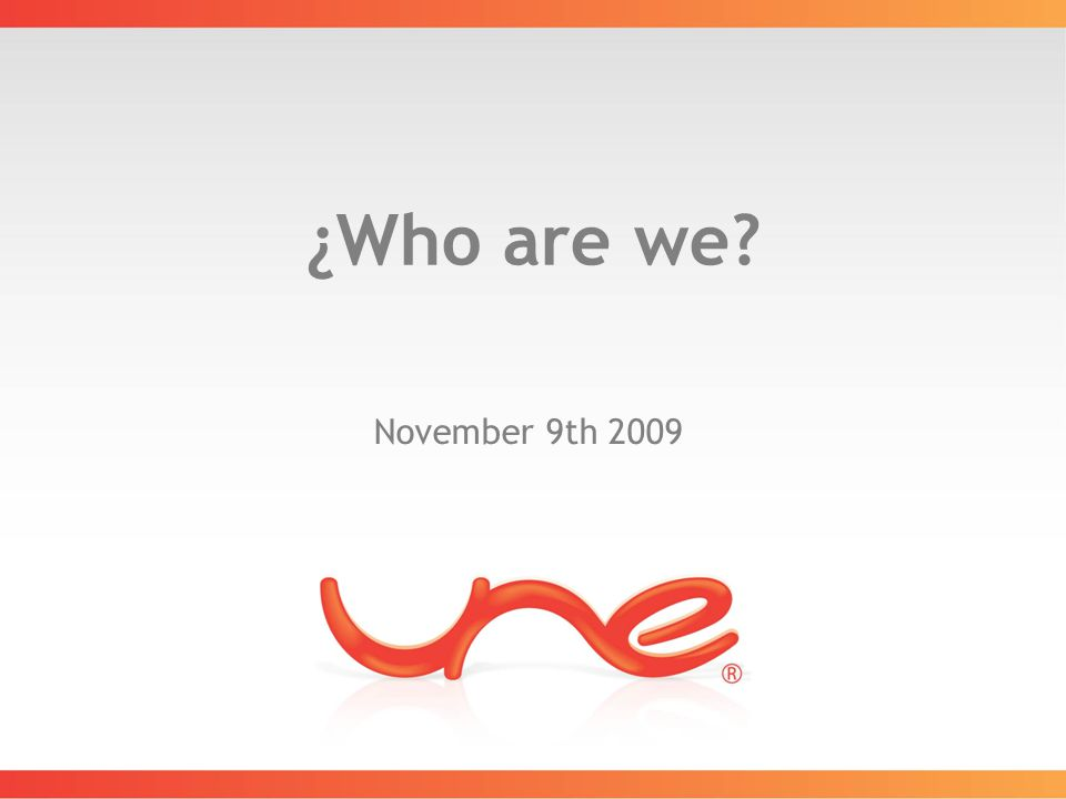 ¿Who are we November 9th 2009
