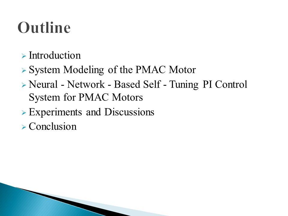  PI control schemes  The artificial neural network technique