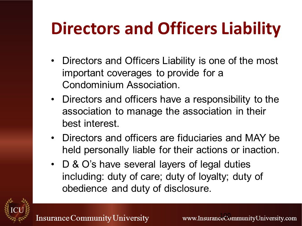 Insurance Community University www.InsuranceCommunityUniversity.com Directors and Officers Liability Directors and Officers Liability is one of the mo