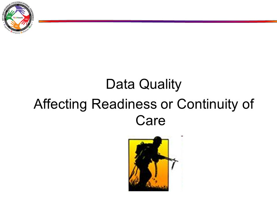 Data Quality Affecting Readiness or Continuity of Care