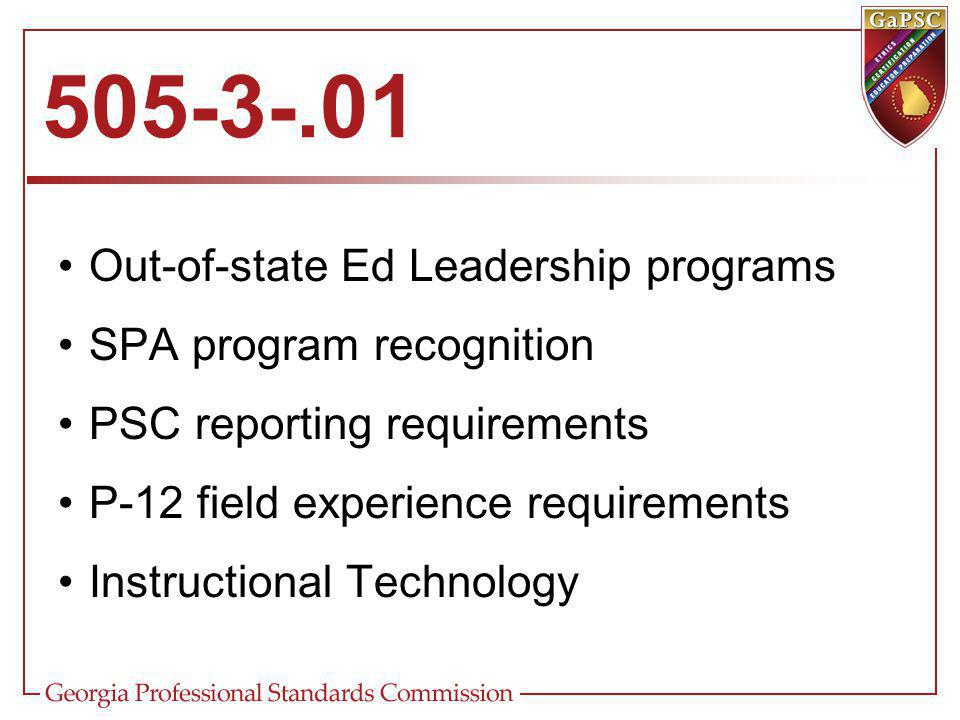 Out-of-state Ed Leadership programs SPA program recognition PSC reporting requirements P-12 field experience requirements Instructional Technology