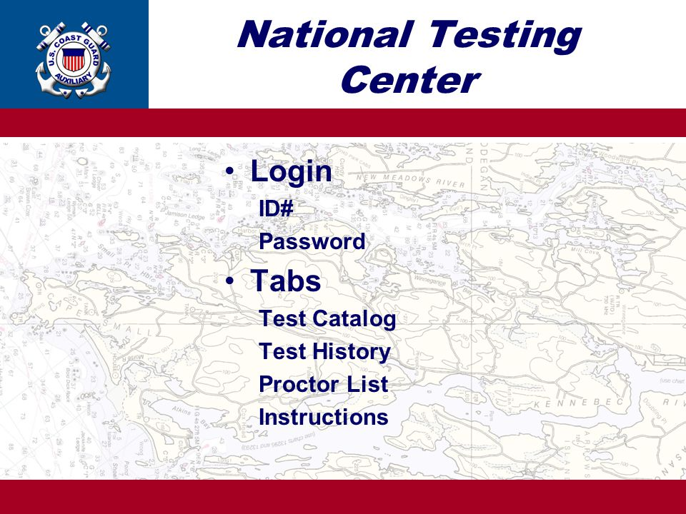 National Testing Center Login ID# Password Tabs Test Catalog Test History Proctor List Instructions
