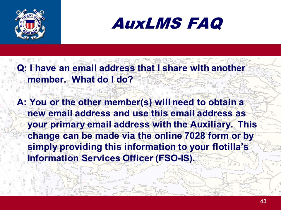 AuxLMS FAQ Q: I have an email address that I share with another member.