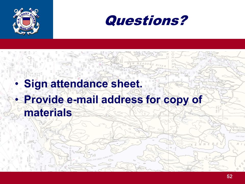 Questions? Sign attendance sheet. Provide e-mail address for copy of materials 52