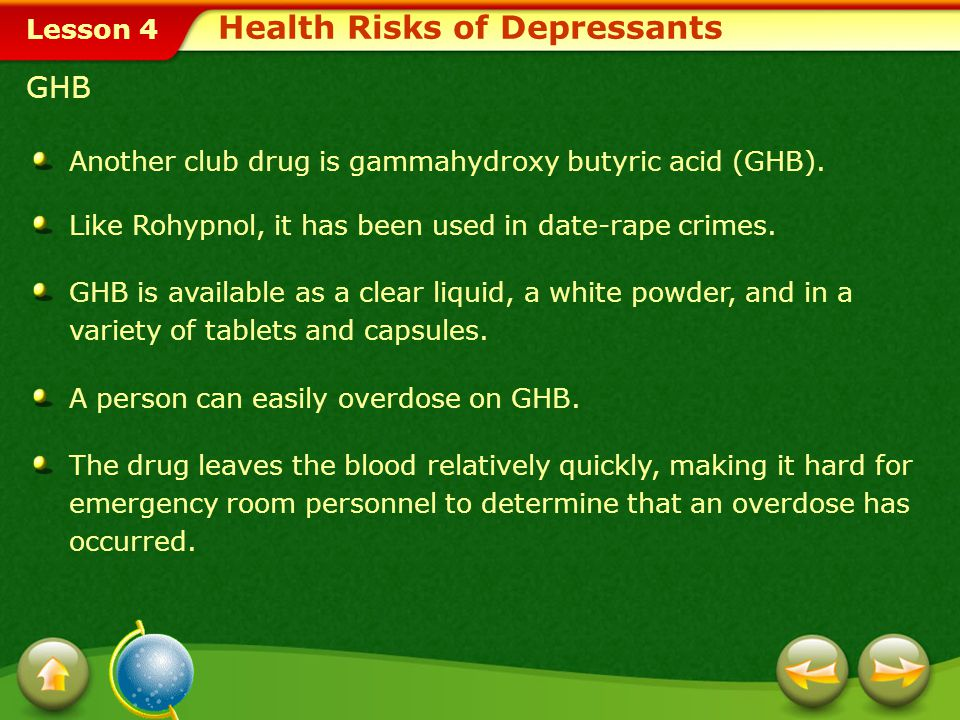 Lesson 4 Rohypnol Health Risks of Depressants Rohypnol is a widely available club drug. This depressant, which is ten times as strong as tranquilizers