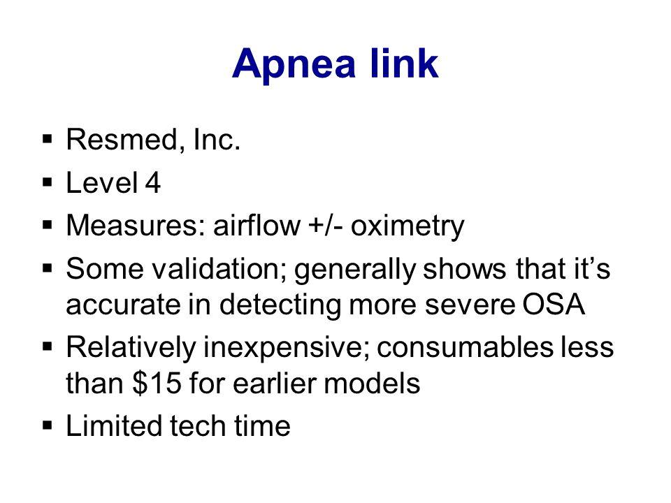 Apnea link  Resmed, Inc.