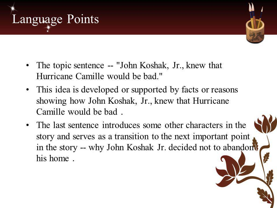 Language Points The topic sentence --