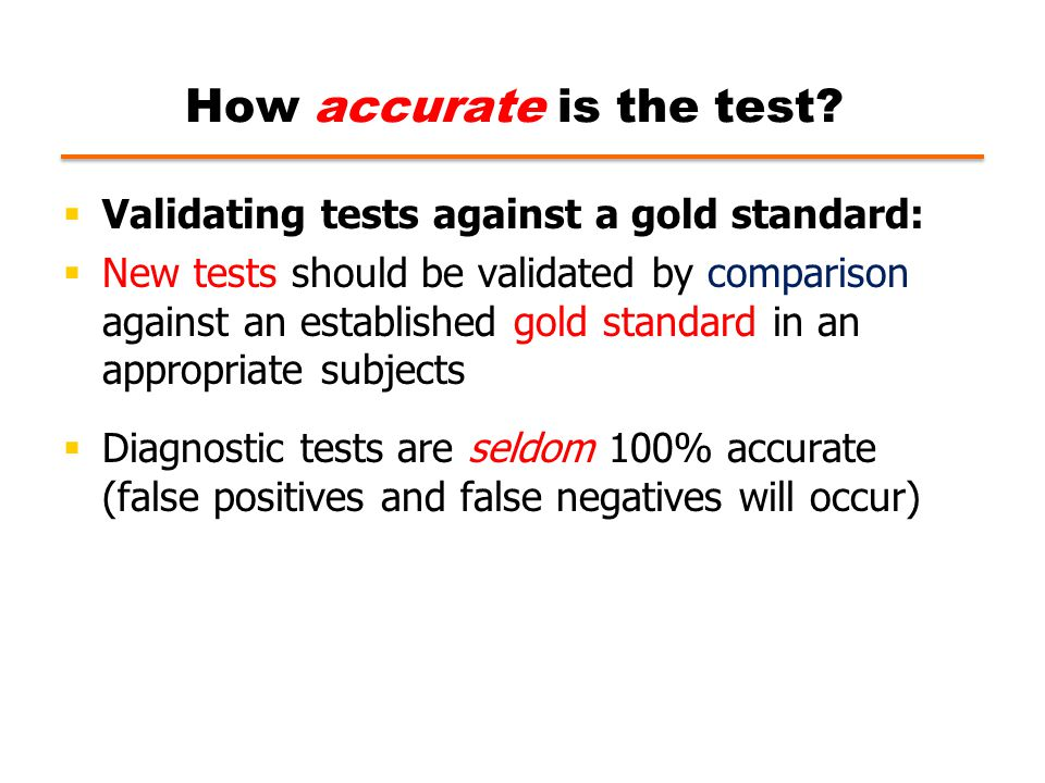 How accurate is the test.