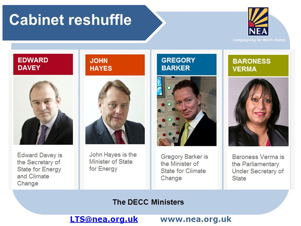 LTS@nea.org.ukLTS@nea.org.ukwww.nea.org.uk Cabinet reshuffle The DECC Ministers