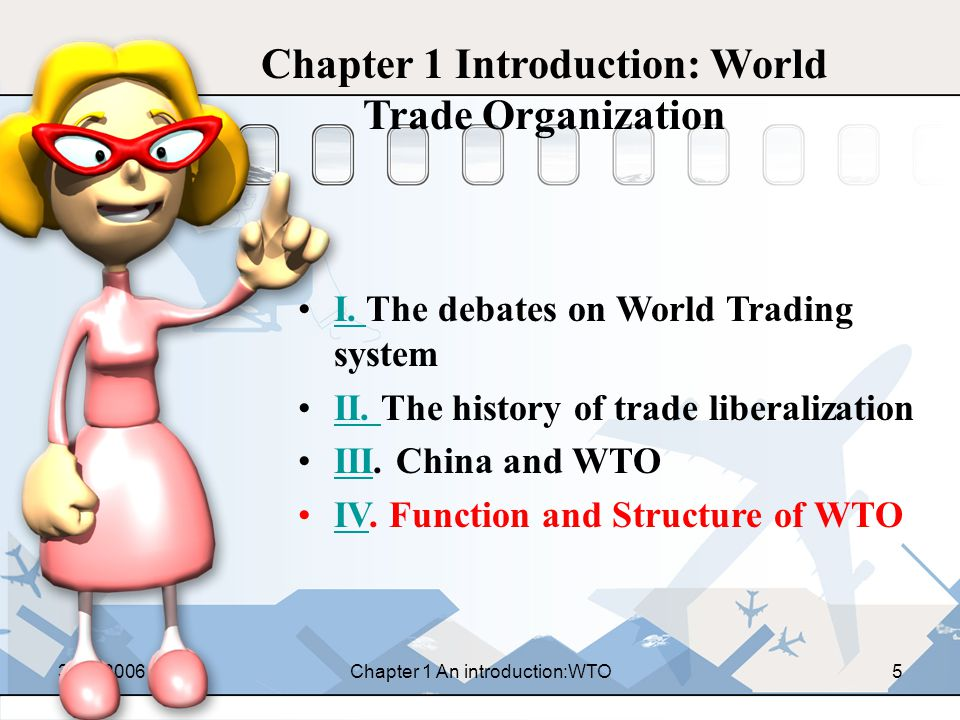 31-8-2006Chapter 1 An introduction:WTO25 IV-2 Governing Structure