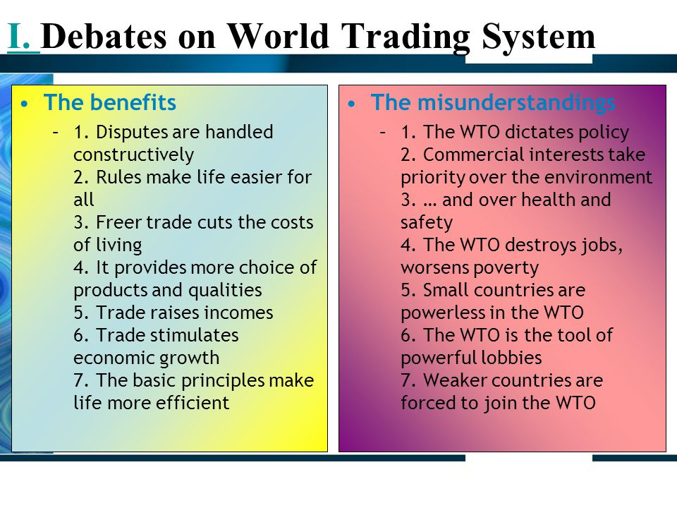 31-8-2006Chapter 1 An introduction:WTO9 The benefits –1.