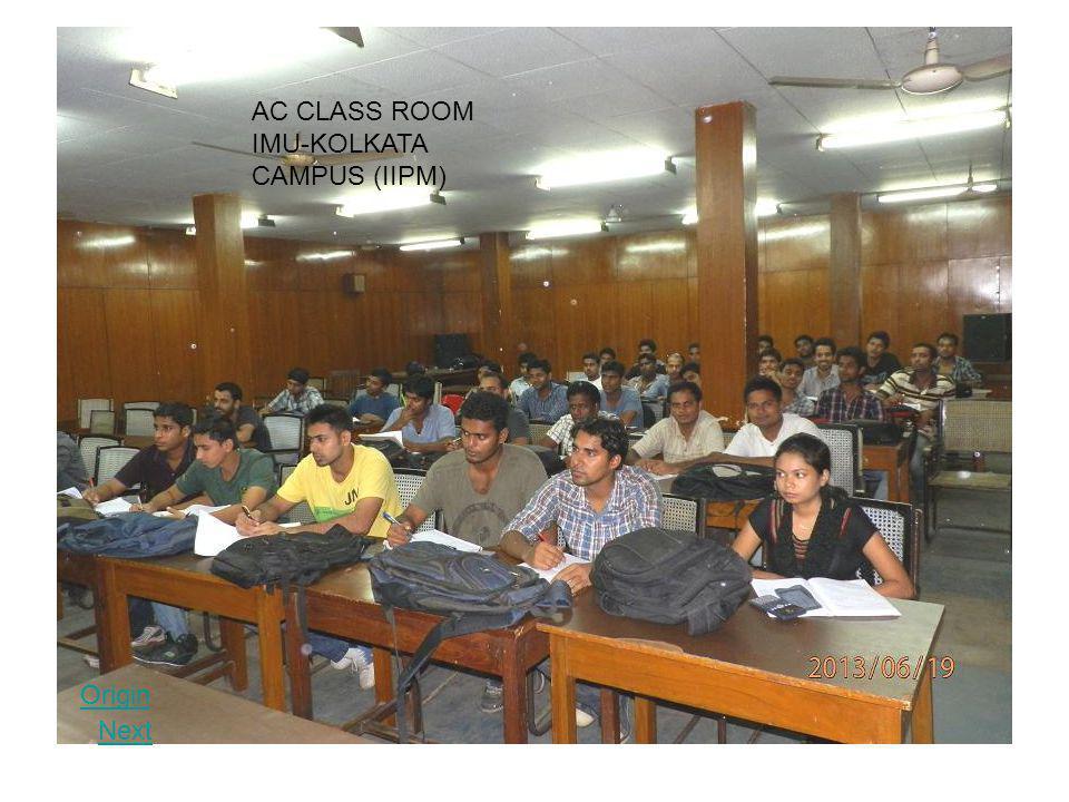Origin Next AC CLASS ROOM IMU-KOLKATA CAMPUS (IIPM)