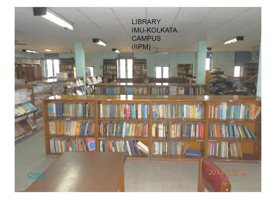 Origin LIBRARY IMU-KOLKATA CAMPUS (IIPM)