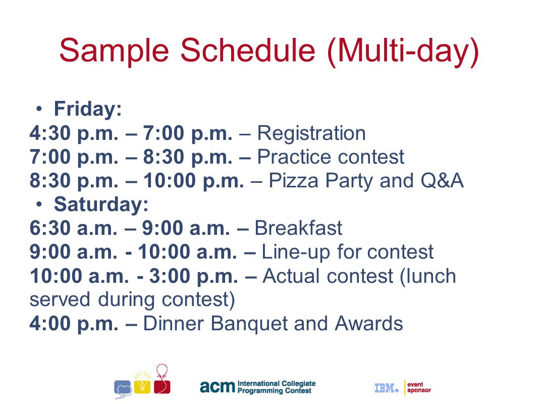 Sallie Henry Sample Schedule (Multi-day) Friday: 4:30 p.m.