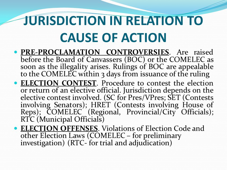 JURISDICTION IN RELATION TO CAUSE OF ACTION PRE-PROCLAMATION CONTROVERSIES.