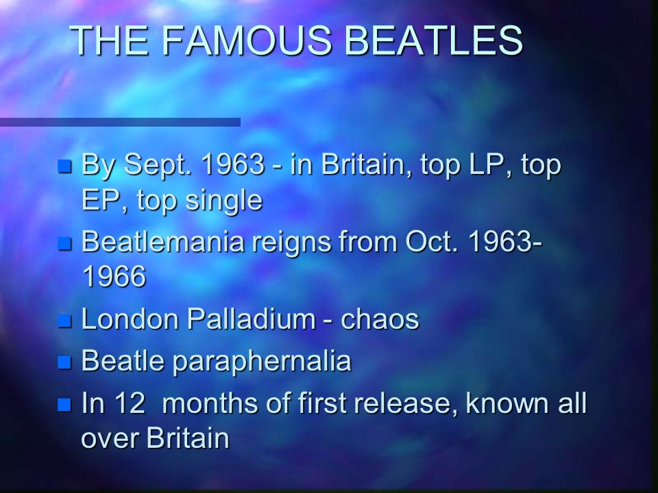 THE FAMOUS BEATLES n By Sept.