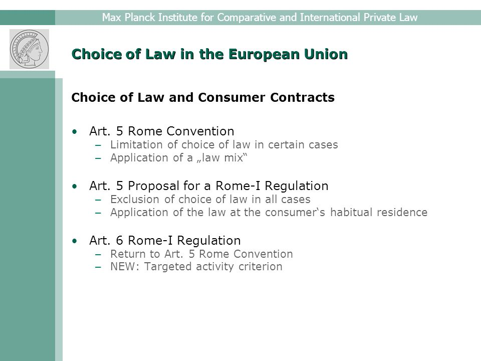 Max Planck Institute for Comparative and International Private Law Choice of Law in the European Union Choice of a Non-State Law Art.