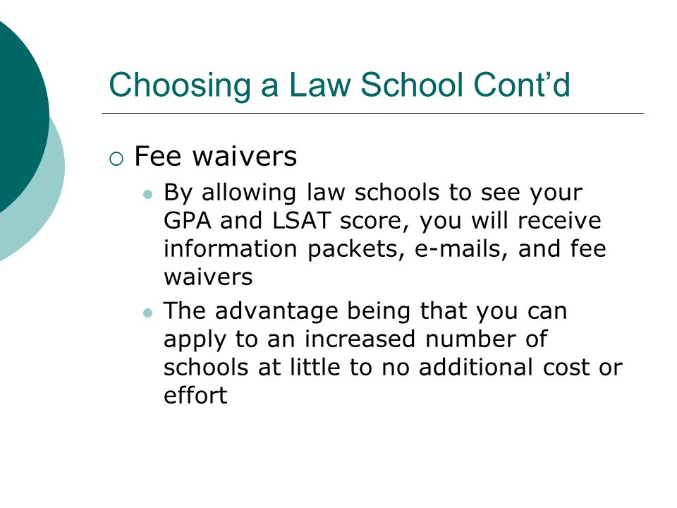Choosing a Law School Cont'd  Advice I have received… A degree is a degree unless you plan on working for one of the top law firms in the country However, you should go to the best law school you can afford If the professors are regularly published in their specialties, they are likely to have good connections