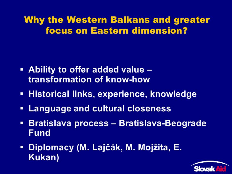 Why the Western Balkans and greater focus on Eastern dimension.