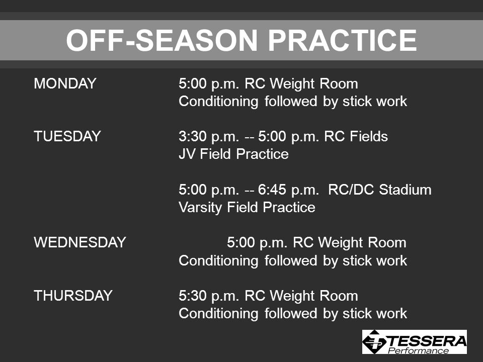 OFF-SEASON PRACTICE MONDAY5:00 p.m.