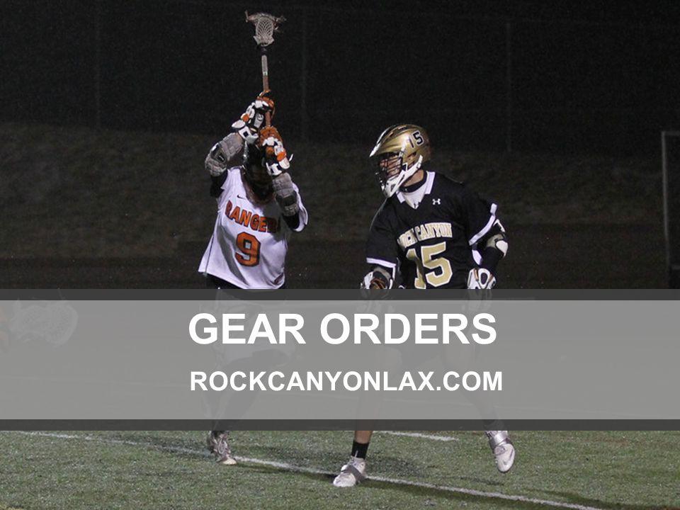 28 GEAR ORDERS ROCKCANYONLAX.COM