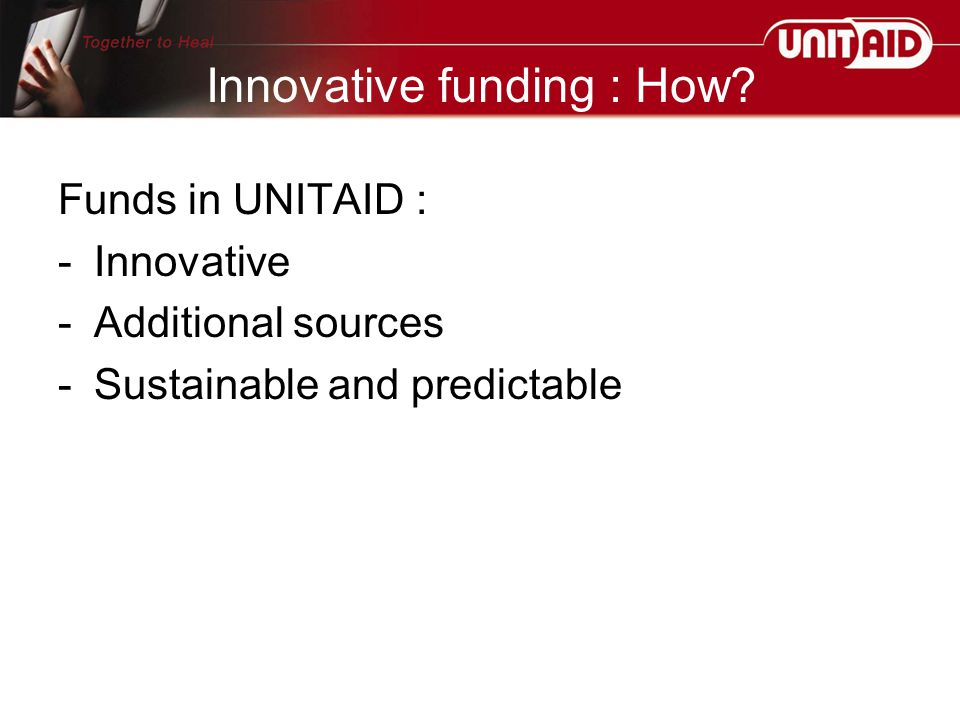 Innovative funding : How.