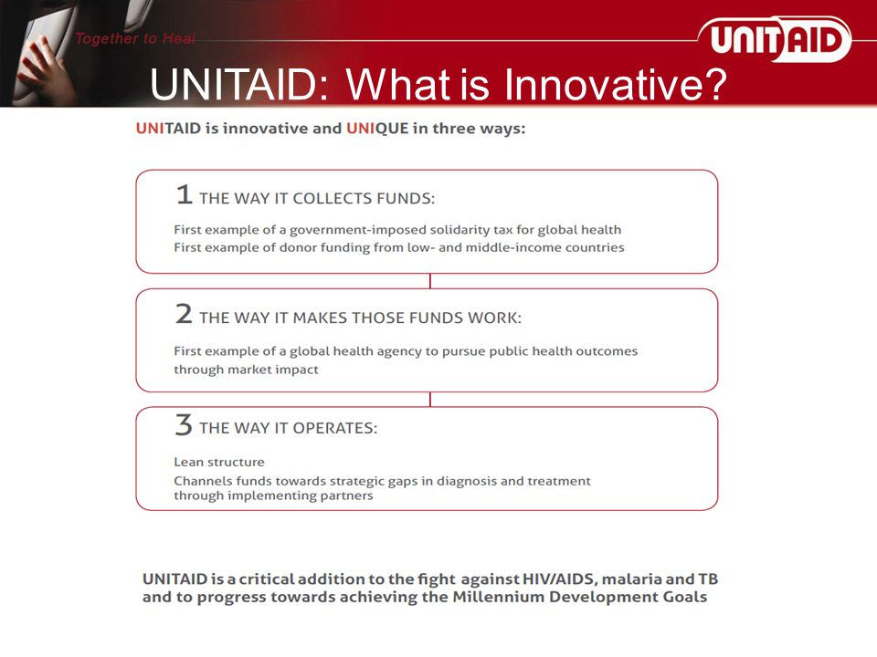 UNITAID: What is Innovative?