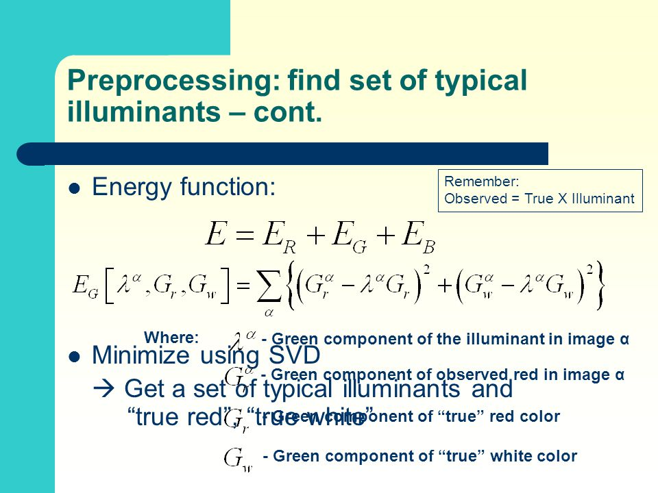 Preprocessing: find set of typical illuminants – cont.