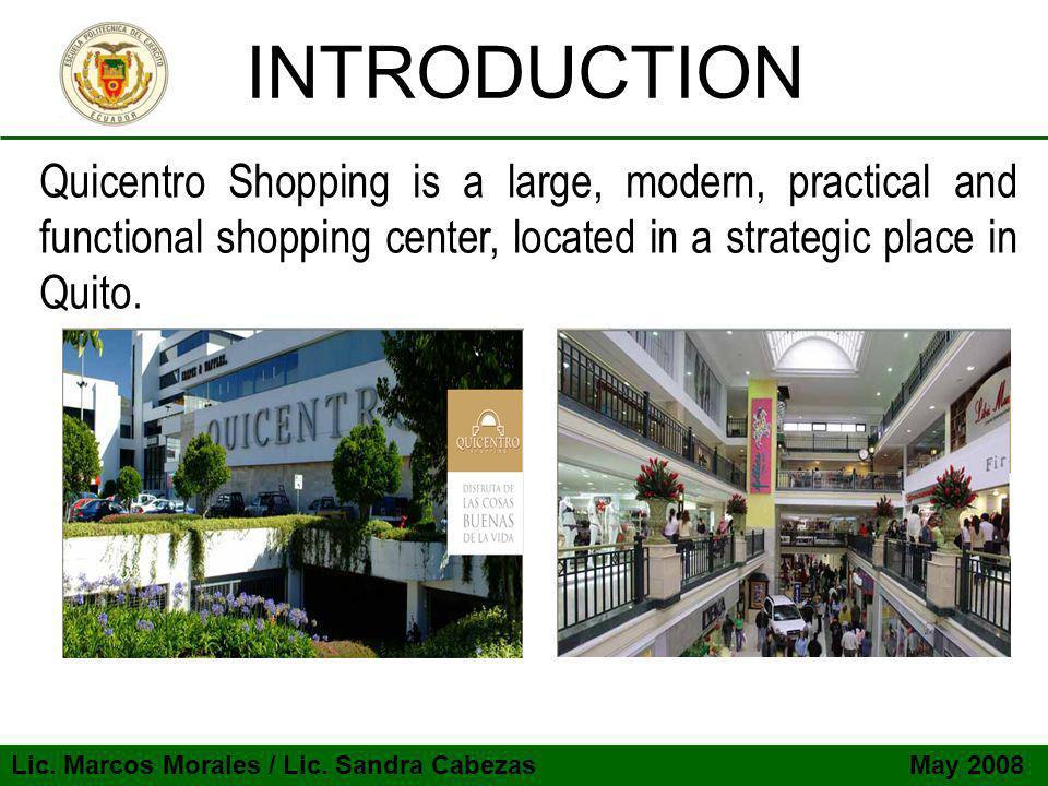 Lic. Marcos Morales / Lic. Sandra Cabezas May 2008 Quantitative Analysis