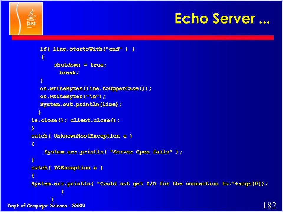 181 Dept. of Computer Science - SSBN catch( IOException e ) { System.err.println(