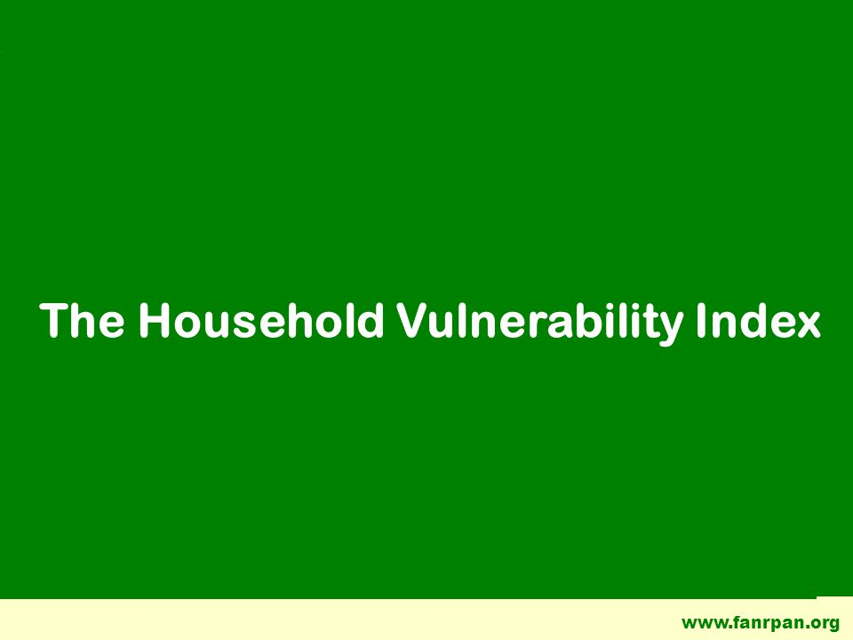www.fanrpan.org The Household Vulnerability Index