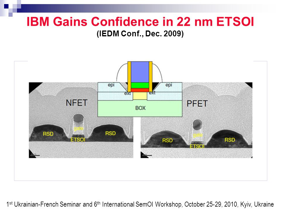 IBM Gains Confidence in 22 nm ETSOI (IEDM Conf., Dec.