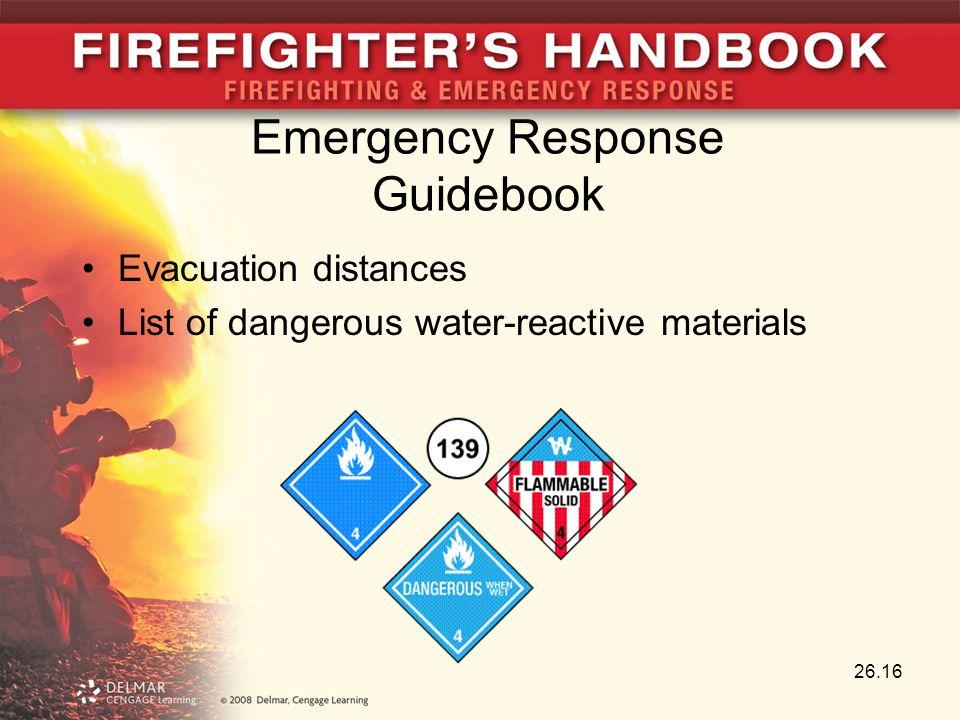 26.16 Evacuation distances List of dangerous water-reactive materials Emergency Response Guidebook