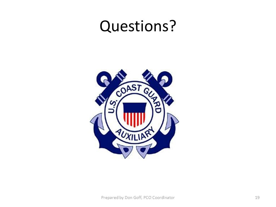 Questions? Prepared by Don Goff, PCO Coordinator19