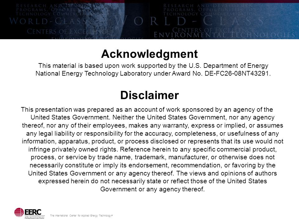 The International Center for Applied Energy Technology ® Acknowledgment This material is based upon work supported by the U.S. Department of Energy Na