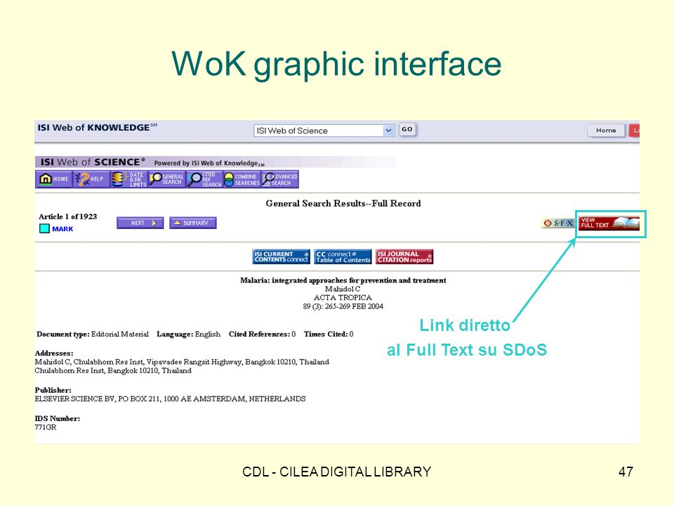 CDL - CILEA DIGITAL LIBRARY47 WoK graphic interface Link diretto al Full Text su SDoS