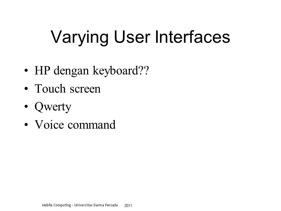 Varying User Interfaces HP dengan keyboard Touch screen Qwerty Voice command