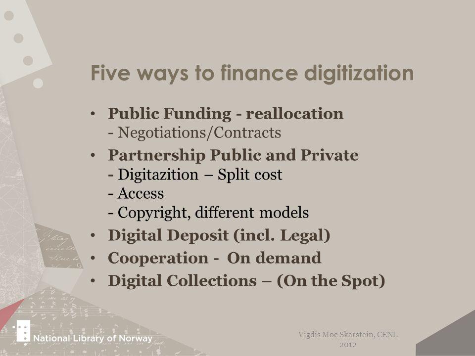 Mandate - Budget Strategic Plan White Paper Preservation - Access Vigdis Moe Skarstein, CENL 2012
