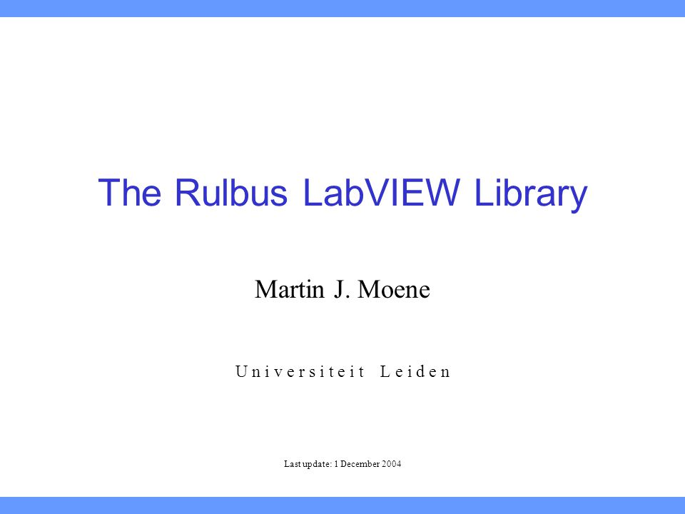 The Rulbus LabVIEW Library Martin J.