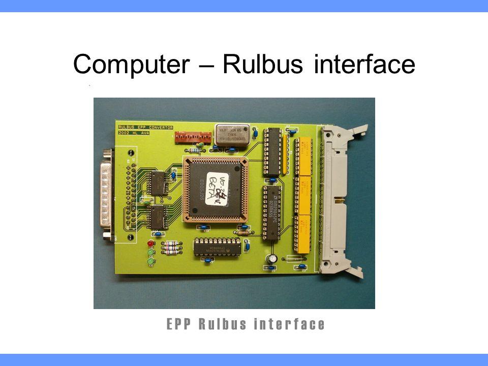 Computer – Rulbus interface E P P R u l b u s i n t e r f a c e