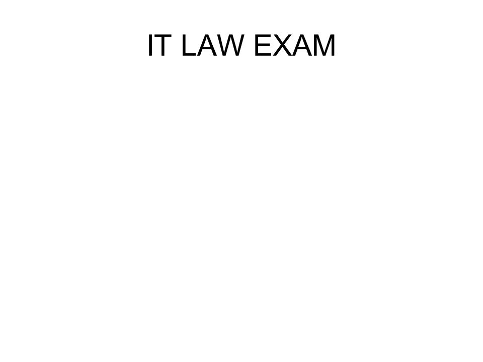 IT LAW EXAM
