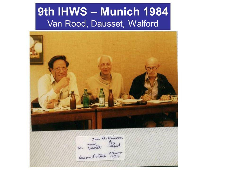 9th IHWS – Munich 1984 Van Rood, Dausset, Walford
