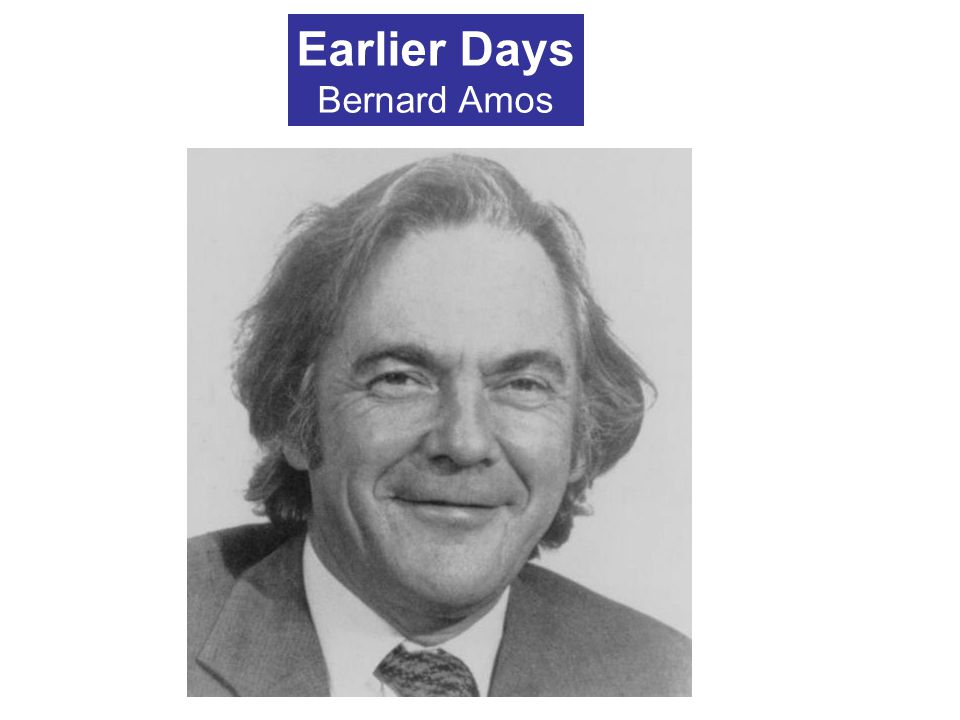 Earlier Days Bernard Amos