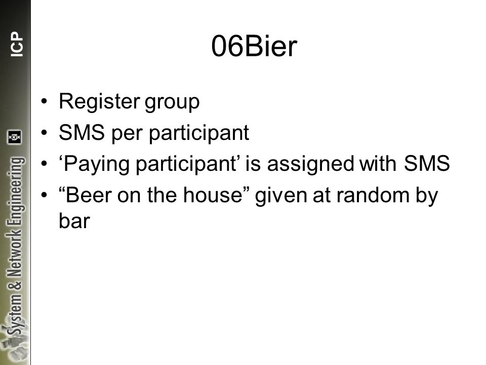 ICP 06Bier Register group SMS per participant 'Paying participant' is assigned with SMS Beer on the house given at random by bar
