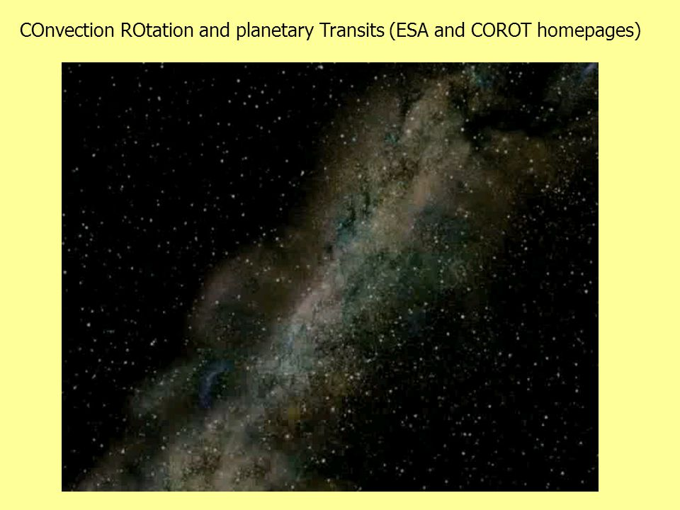 COnvection ROtation and planetary Transits (ESA and COROT homepages)