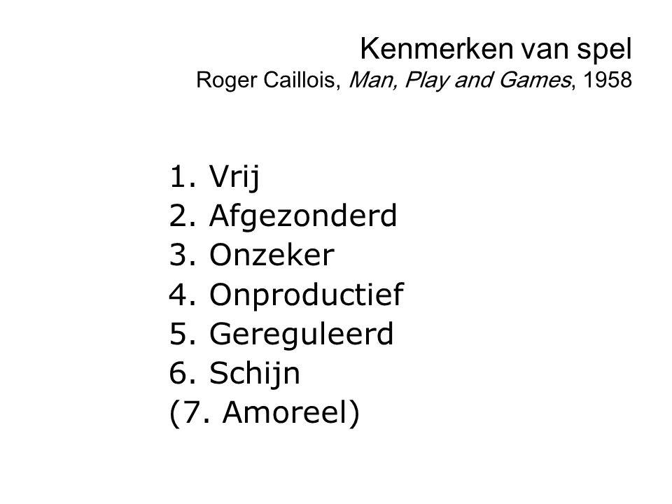 Kenmerken van spel Roger Caillois, Man, Play and Games, 1958 1.