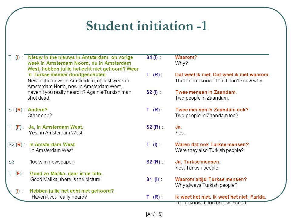 Student initiation -1 T (I) : Nieuw in the nieuws in Amsterdam, oh vorige week in Amsterdam Noord, nu in Amsterdam West, hebben jullie het echt niet gehoord.