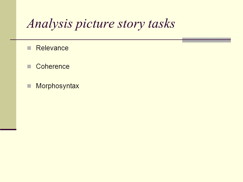 Analysis picture story tasks Relevance Coherence Morphosyntax
